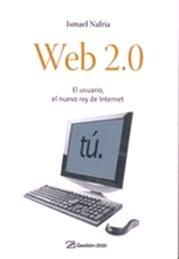 Web 20 El usuario el nuevo rey de internet