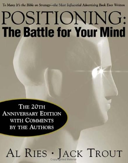 Positioning The Battle for Your Mind by Al Ries - PDF free download eBook